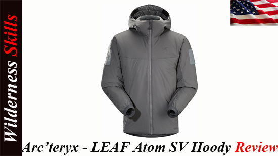 Arcteryx – LEAF Atom SV Hoody Review English Version